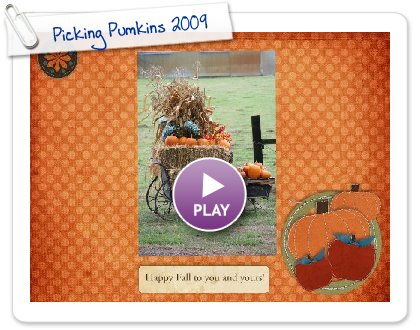 Click to play this Smilebox slideshow: Picking Pumkins 2009