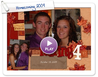 Click to play this Smilebox scrapbook: Homecoming 2009