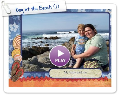 Click to play this Smilebox slideshow: Day at the Beach