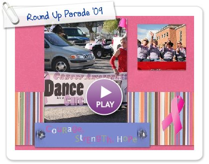 Click to play this Smilebox scrapbook: Round Up Parade '09