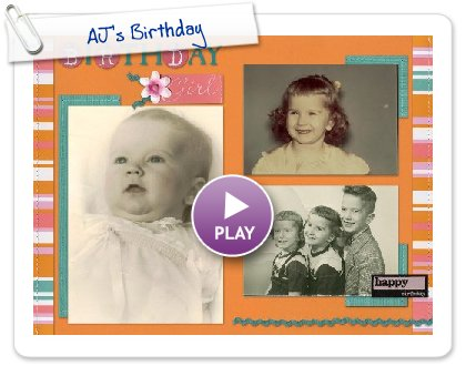 Click to play this Smilebox scrapbook: AJ's Birthday