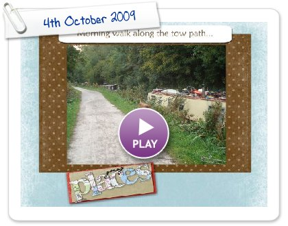 Click to play this Smilebox slideshow: 4th October 2009