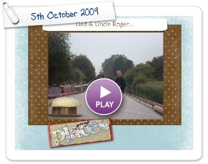 Click to play this Smilebox slideshow: 5th October 2009