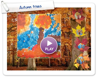 Click to play this Smilebox greeting: Autumn trees