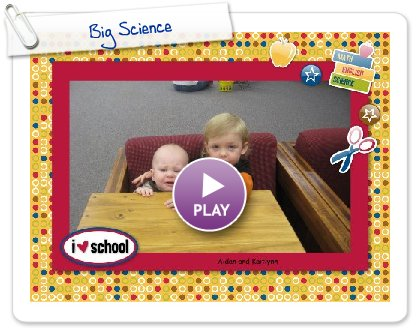 Click to play this Smilebox slideshow: Big Science