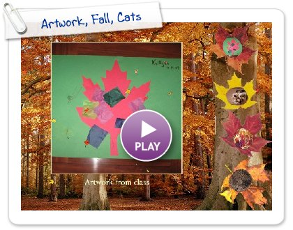 Click to play this Smilebox greeting: Artwork, Fall, Cats