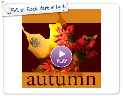 Click to play this Smilebox photobook: Fall at Rock Harbor Lodg
