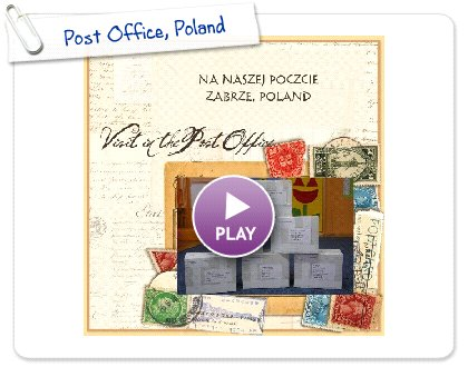 Click to play this Smilebox scrapbook: Post Office, Poland