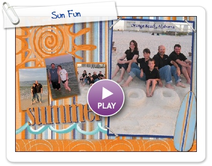 Click to play this Smilebox scrapbook: Sun Fun