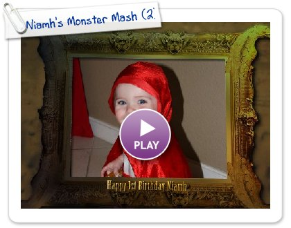 Click to play this Smilebox slideshow: Niamh's Monster Mash