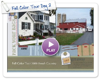Click to play this Smilebox scrapbook: Fall Color Tour Day 2