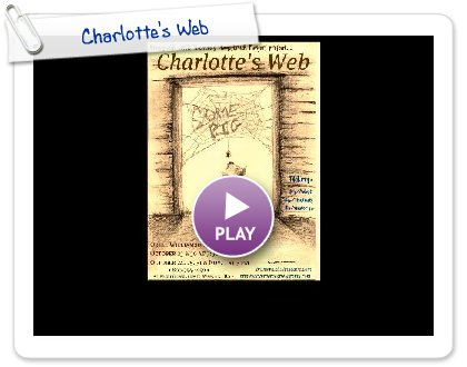 Click to play this Smilebox slideshow: Charlotte's Web