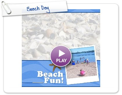 Click to play this Smilebox photobook: Beach Day