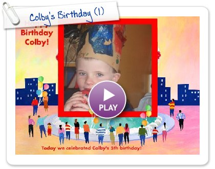Click to play this Smilebox slideshow: Colby's Birthday