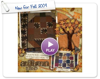Click to play this Smilebox scrapbook: New for Fall 2009