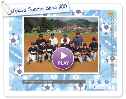 Click to play this Smilebox slideshow: Jake's Sports Show 2009