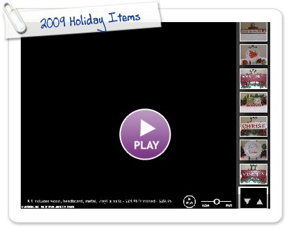 Click to play this Smilebox slideshow: 2009 Holiday Items