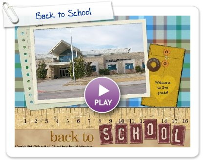 Click to play this Smilebox scrapbook: Back to School