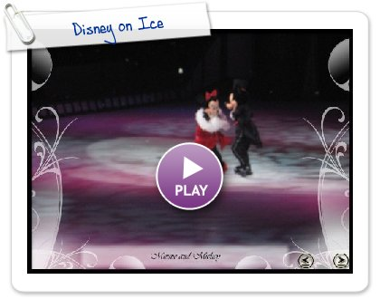 Click to play this Smilebox slideshow: Disney on Ice