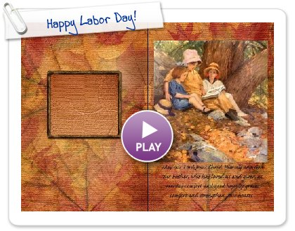 Click to play this Smilebox invite: Happy Labor Day!