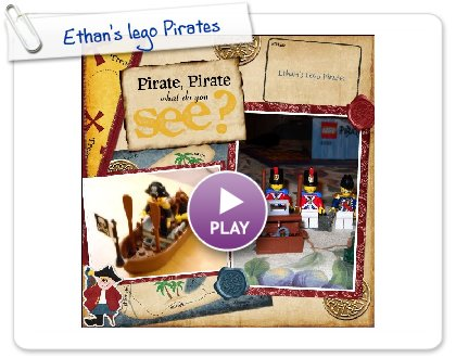 Click to play this Smilebox scrapbook: Ethan's lego Pirates