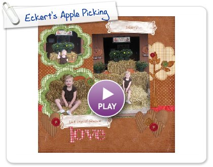 Click to play this Smilebox scrapbook: Eckert's Apple Picking