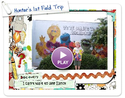 Click to play this Smilebox slideshow: Hunter's 1st Field Trip