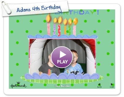 Click to play this Smilebox slideshow: Aidans 4th Birthday