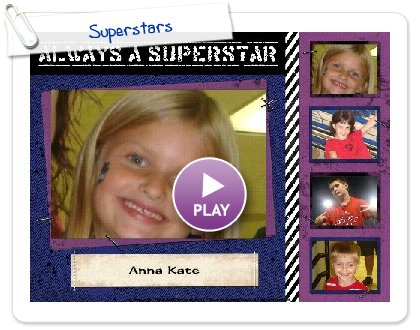 Click to play this Smilebox postcard: Superstars