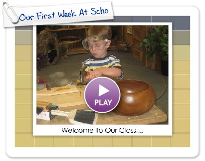 Click to play this Smilebox slideshow: Our First Week At School