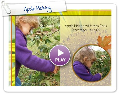 Click to play this Smilebox photobook: Apple Picking