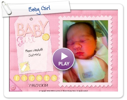 Click to play this Smilebox scrapbook: Baby Girl