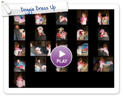 Click to play this Smilebox slideshow: Doggie Dress Up