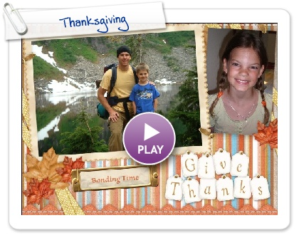 Click to play this Smilebox scrapbook: Thanksgiving