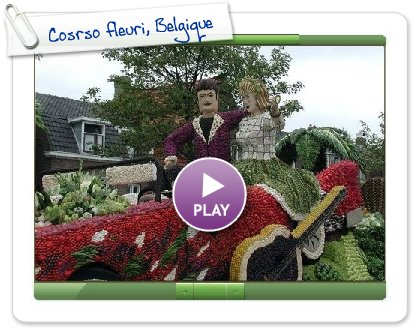 Click to play this Smilebox slideshow: Cosrso fleuri, Belgique