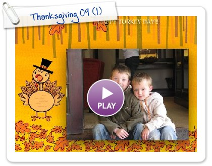 Click to play this Smilebox greeting: Thanksgiving 09