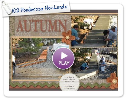 Click to play this Smilebox scrapbook: 102 Ponderosa Nov.Landsc