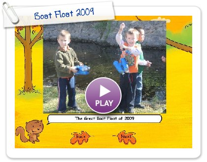 Click to play this Smilebox slideshow: Boat Float 2009