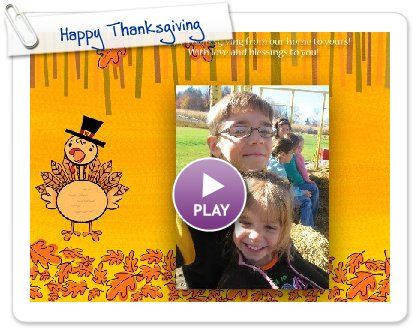 Click to play this Smilebox greeting: Happy Thanksgiving