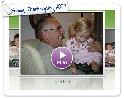 Click to play this Smilebox slideshow: Family Thanksgiving 2009