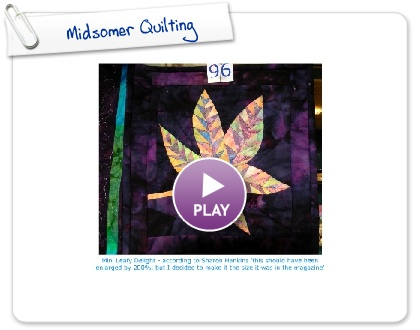 Click to play this Smilebox slideshow: Midsomer Quilting