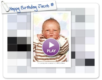 Click to play this Smilebox slideshow: Happy Birthday Jacob #9
