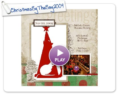 Click to play this Smilebox scrapbook: ChristmasByTheBay2009