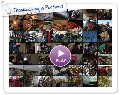 Click to play this Smilebox slideshow: Thanksgiving in Portland