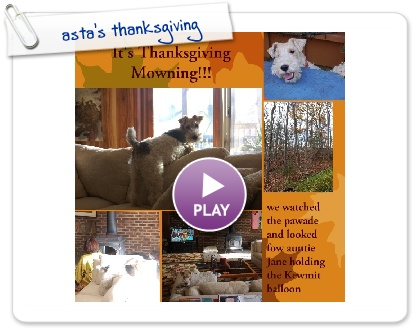 Click to play this Smilebox photobook: asta's thanksgiving