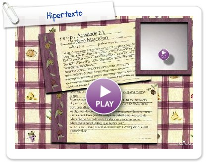 Click to play this Smilebox recipe: Hipertexto