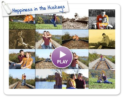 Click to play this Smilebox slideshow: Happiness in the Huskeys