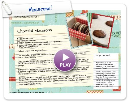 Click to play this Smilebox recipe: Macarons!