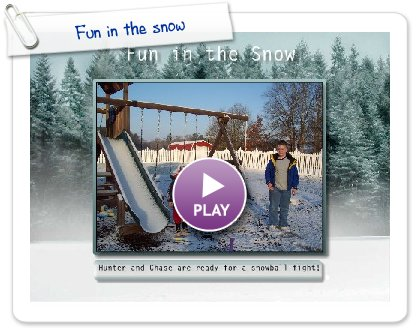 Click to play this Smilebox slideshow: Fun in the snow
