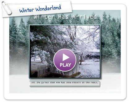 Click to play this Smilebox slideshow: Winter Wonderland